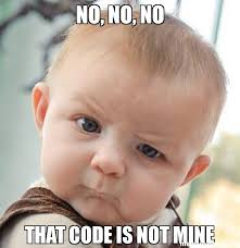 Code Meme - no no no that code is not mine meme skeptical baby 35118 page