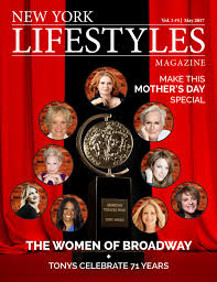 new york lifestyles magazine may 2017 by new york lifestyles