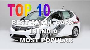 small cars top 10 best small cars in india u2013 most popular youtube
