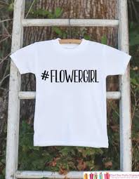 will you be my flower girl gift flower girl flowergirl t shirt will you be my