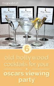 6 old hollywood cocktails for your oscars viewing party thegoodstuff