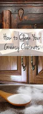 how to clean up greasy kitchen cabinets cleaning tips cleaning hacks popular pin clean home