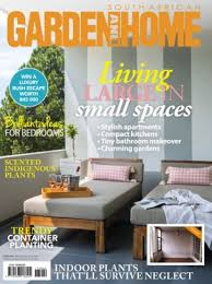 Home Design Magazines South Africa South African Garden And Home Magazine February 2017 Issue U2013 Get
