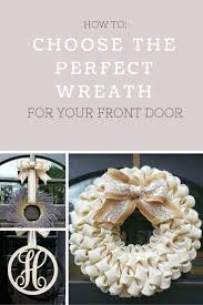 choosing the wreath for your front door uniquely