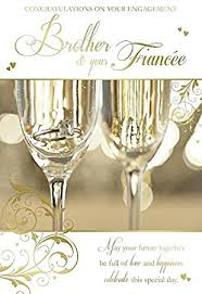 Brother Design Cards Brother U0026 Fiancee Congratulations On Your Engagement Ring U0026 Glass