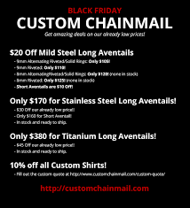 best black friday deals for shirts black friday u0026 cyber monday sale from custom chainmail custom