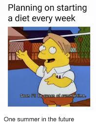 Soon Tm Meme - planning on starting a diet every week soon tm be 24246492