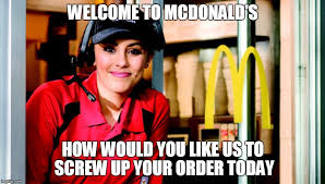 Macdonalds Meme - honest mcdonald s employee imgflip
