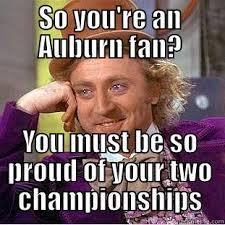 Auburn Memes - poor auburn so sad quickmeme