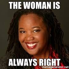 Black Woman Meme - the woman is always right educated black woman meme generator