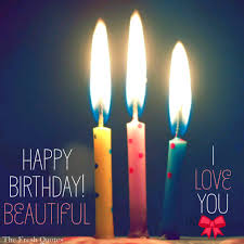 Loving Happy Birthday Quotes by Happy Birthday Beautiful I Love You Png Quotes U0026 Sayings
