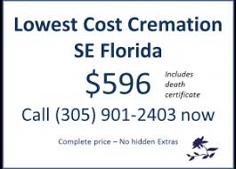 price of cremation average cremation costs and funeral costs in se florida
