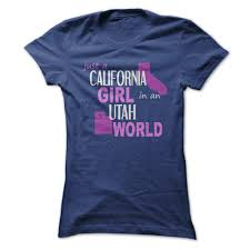 design a shirt in utah california girl live in utah t shirt hoodie sweatshirt awesome