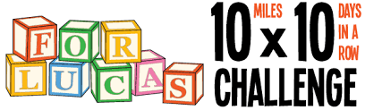 Lucas Challenge For Lucas 10 10 Challenge Running