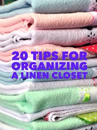 20 tips for organizing a linen closet on task organizing