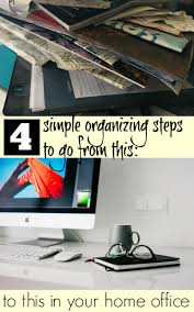 home office organization ideas four easy steps sand and snow