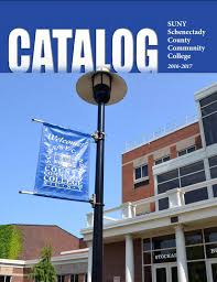 schenectady county community college 2016 2017 catalog by suny