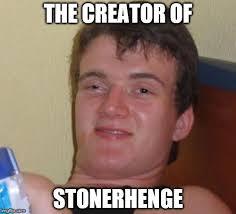 Creator Of Memes - 10 guy meme imgflip