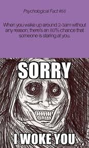 Scary Ghost Meme - i will never get a good night sleep again o o funny pinterest