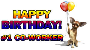 happy birthday quote coworker happy birthday 1 coworker youtube