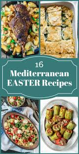 easter dishes traditional 16 all mediterranean easter recipes the mediterranean dish