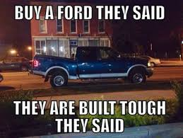Ford Vs Chevy Meme - buy a ford they said funny pinterest ford ford jokes and cars