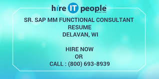 Sample Resume For Sap Mm Consultant by Sr Sap Mm Functional Consultant Resume Delavan Wi Hire It