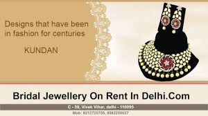 wedding jewellery for rent bridal jewellery on rent in delhi premium collection