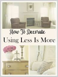 Home Decor And More Decor Ideas Using Less Is More