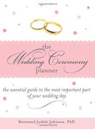 Wedding Day Planner The Wedding Ceremony Planner The Essential Guide To The Most