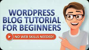 tutorial wordpress blog wordpress blog tutorial for beginners made easy youtube