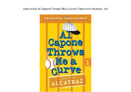 Read Me Me Me Online - online al capone throws me a curve tales from alcatraz full