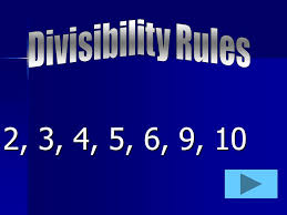 divisibility rules 2 3 4 5 6 9 ppt video online download