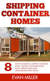buy shipping container home what i wish i u0026 39 d known before