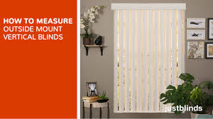 how to measure for outside mount vertical blinds justblinds com