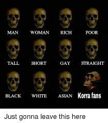 Asian Gay Meme - man woman rich poor gay straight tall short black white asian
