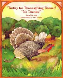 turkey for thanksgiving dinner no thanks alma flor ada