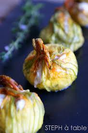 cuisiner fleurs de courgettes fleurs de courgettes farcies au chèvre frais stephatable