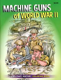 product detail page machine guns of wwii coloring book wwii