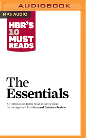 10 Must Fitness Gear Essentials by Hbr S 10 Must Reads The Essentials Harvard Business Review