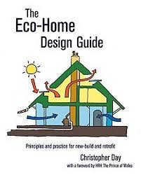 home design guide the eco home design guide principles and practice for build