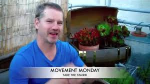 How To Train For Stair Climb by Secret Way To Burn Fat Movement Monday Stair Climbing To Burn