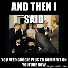 Google Plus Meme - google desvincula google plus de youtube archivo digital de