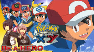 pokemon theme songs xy pokemon xy the series english opening 2 be a hero remix
