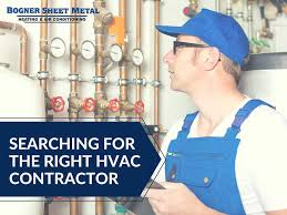 contractor searching for the right hvac contractor bogner sheet metal