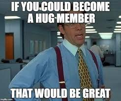Group Hug Meme - hawksoft user group news july 2017 hawksoft user group hug