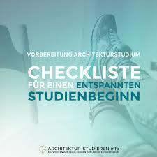 architektur studieren deutschland vorbereitung architekturstudium checkliste für den studienstart