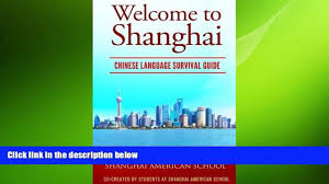 read book welcome to shanghai chinese language survival guide