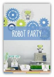 boy birthday robot birthday party ideas spaceships and laser beams