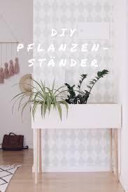 Schlafzimmer Komplett Zu Verschenken M Chen Diy Pflanzenständer Selber Machen Basteln Mit Holz